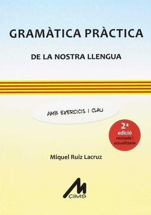 GRAMÀTICA PRÀCTICA DE LA NOSTRA LLENGUA *