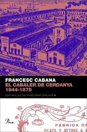 EL CABALER DE CERDANYA 1844-1875