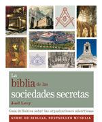 LA BIBLIA DE LAS SOCIEDADES SECRETAS *