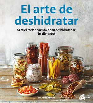 EL ARTE DE DESHIDRATAR *