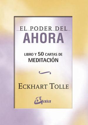 EL PODER DEL AHORA: 50 CARTAS DE MEDITACIÓN *