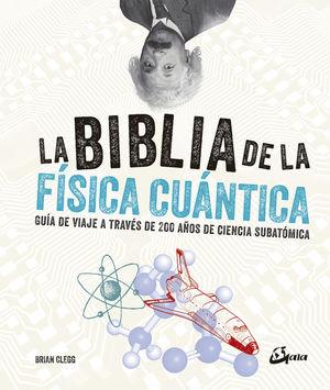LA BIBLIA DE LA FÍSICA CUÁNTICA