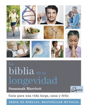 LA BIBLIA DE LA LONGEVIDAD *
