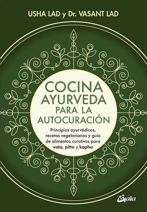 COCINA AYURVEDA PARA LA AUTOCURACIÓN *