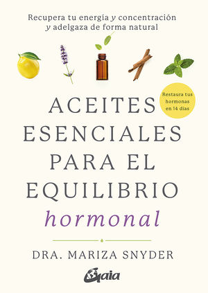 ACEITES ESENCIALES PARA EL EQUILIBRIO HORMONAL *