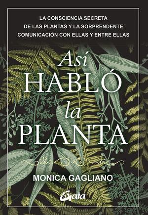 ASÍ HABLÓ LA PLANTA *
