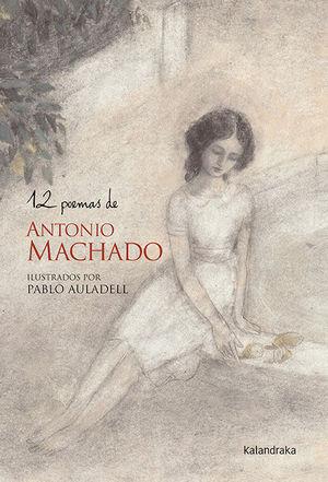12 POEMAS DE ANTONIO MACHADO *