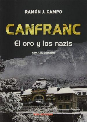 CANFRANC: EL ORO Y LOS NAZIS (4ª EDICIÓN)