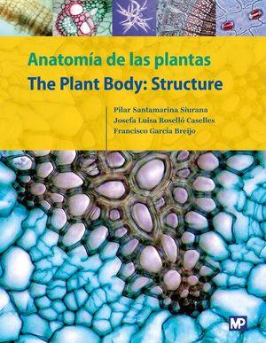 ANATOMÍA DE LAS PLANTAS/THE PLANT BODY: STRUCTURE *
