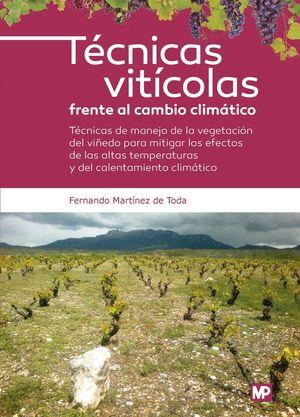 TÉCNICAS VITÍCOLAS FRENTE AL CAMBIO CLIMÁTICO *