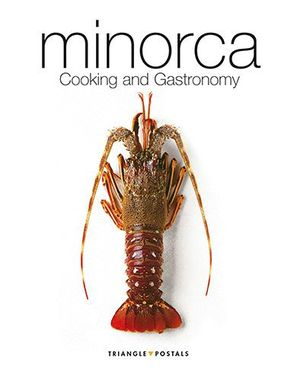 MINORCA. COOKING AND GASTRONOMY  (CUME-A )
