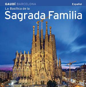 LA BASÍLICA DE LA SAGRADA FAMÍLIA (BSF4-E) *