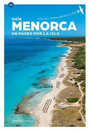 MENORCA. UN PASEO POR LA ISLA (GMV-E)
