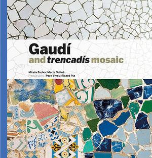 GAUDÍ & TRENCADÍS MOSAIC ( GTR-A)