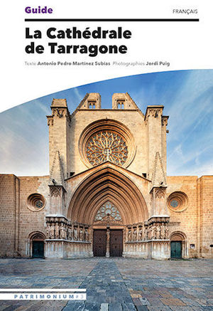 GUIDE DE LA CATHÉDRALE DE TARRAGONE (GTC-F) *