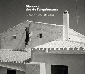 MENORCA DES DE L'ARQUITECTURA (TVA-1)
