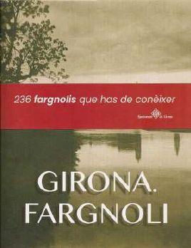 GIRONA. FARGNOLI *