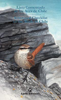 LISTA COMENTADA DE LAS AVES DE CHILE /ANNOTATED CHECKLIST OF THE BIRDS OF CHILE *