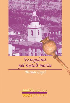ESPIGOLANT PEL ROSTOLL MORISC