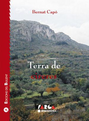 TERRA DE CIRERES   *