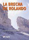 LA BRECHA DE ROLANDO *