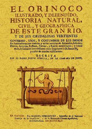 EL ORINOCO ILUSTRADO Y DEFENDIDO, HISTORIA NATURAL, CIVIL *