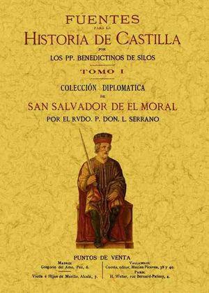 FUENTES PARA HISTORIA DE CASTILLA (3 TOMOS) *