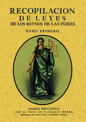 RECOPILACIÓN DE LEYES DE LOS REYNOS DE LAS INDIAS (3 TOMOS) *