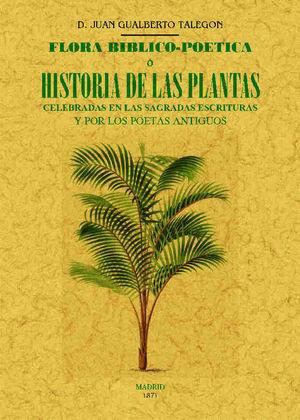 FLORA BIBLICO-POETICA O HISTORIA DE LAS PRINCIPALES PLANTAS