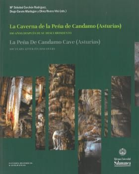 LA CAVERNA DE LA PEÑA DE CANDAMO (ASTURIAS) *