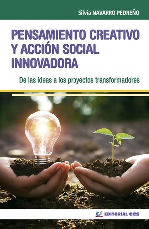 PENSAMIENTO CREATIVO Y ACCIÓN SOCIAL INNOVADORA *