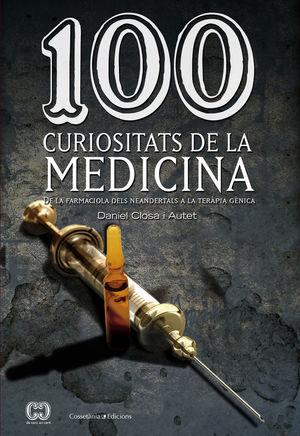 100 CURIOSITATS DE LA MEDICINA *