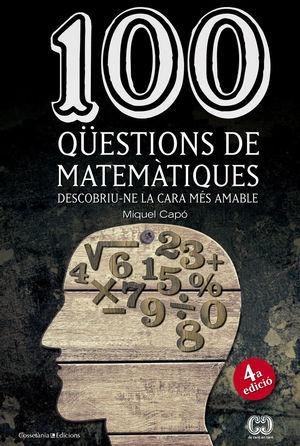100 QÜESTIONS DE MATEMÀTIQUES *