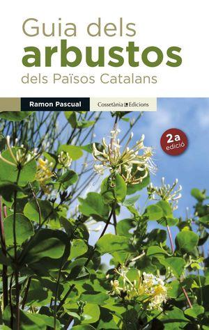GUIA DELS ARBUSTOS DELS PAÏSOS CATALANS *