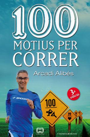 100 MOTIUS PER CÓRRER *