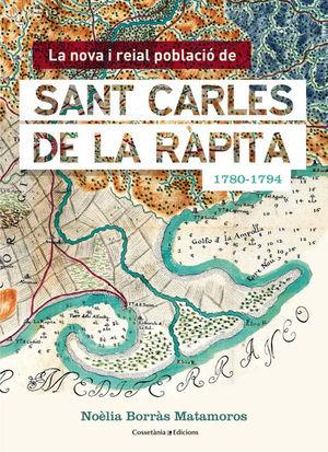 LA NOVA I REIAL POBLACIÓ DE SANT CARLES DE LA RÀPITA (1780-1794) *