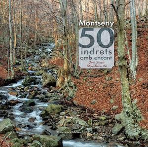 MONTSENY. 50 INDRETS AMB ENCANT *