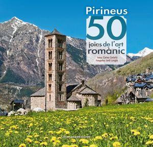 PIRINEUS. 50 JOIES DE L'ART ROMÀNIC *