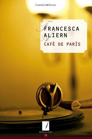 CAFÈ DE PARÍS *