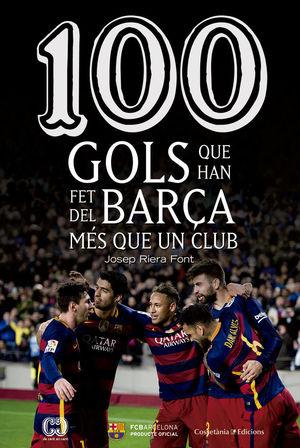 100 GOLS QUE HAN FET DEL BARÇA MÉS QUE UN CLUB *