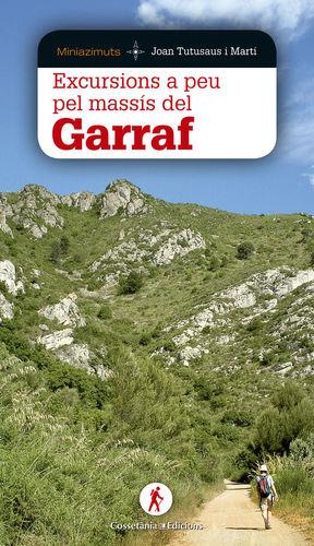 EXCURSIONS A PEU PEL MASSÍS DEL GARRAF *
