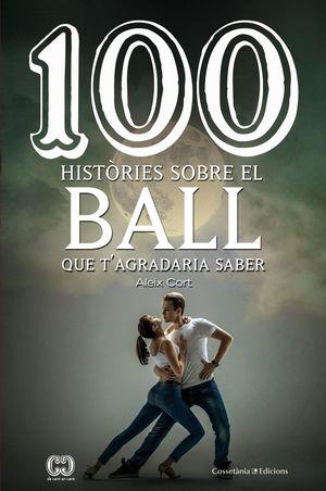 100 HISTÒRIES SOBRE EL BALL *