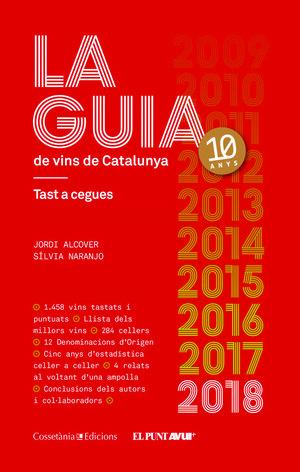 LA GUIA DE VINS DE CATALUNYA 2018 *