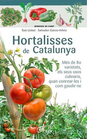 HORTALISSES DE CATALUNYA *