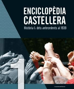 ENCICLOPÈDIA CASTELLERA. HISTORIA I: *