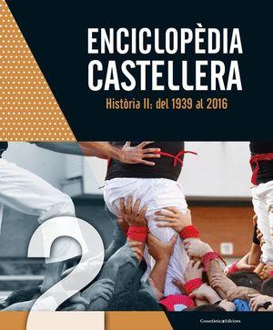 ENCICLOPÈDIA CASTELLERA. HISTÒRIA II: *