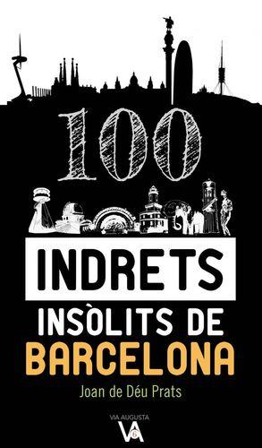INDRETS INSÒLITS DE BARCELONA *