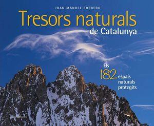 TRESORS NATURALS DE CATALUNYA *