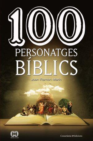 100 PERSONATGES BÍBLICS *