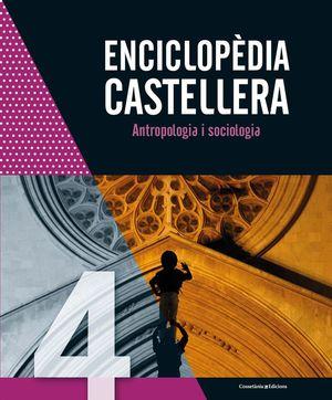 ENCICLOPÈDIA CASTELLERA. ANTROPOLOGIA I SOCIOLOGIA *